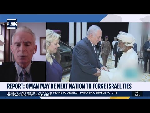 Normalization: Oman May Be Next To Forge Ties With Israel