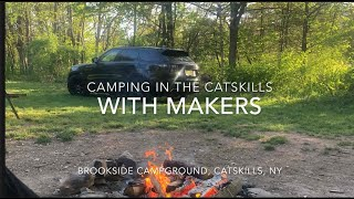 The Catskills, NY Wİth Makers / Quarentine Camping / Tent Camping / Camp New York / Escape COVID-19