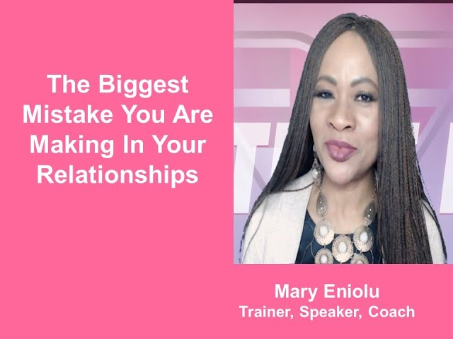 Your Biggest Relationship Mistake