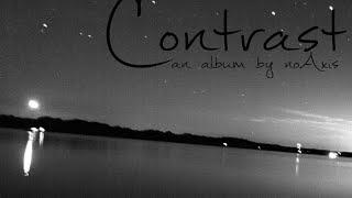 Download Lagu No Axis - CONTRAST [full album stream] mp3