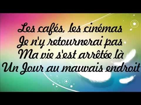 Calogero Un Jour Au Mauvais Endroit Paroles Low-homegrownmp3.com