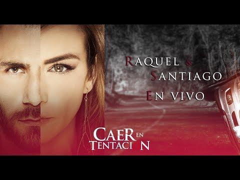 ¡Revive la transmisión en vivo con Raquel y Santiago! | Caer en tentación - Televisa