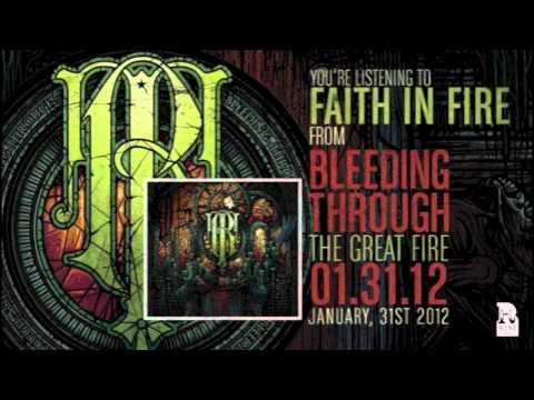 Bleeding Through - Faith In Fire