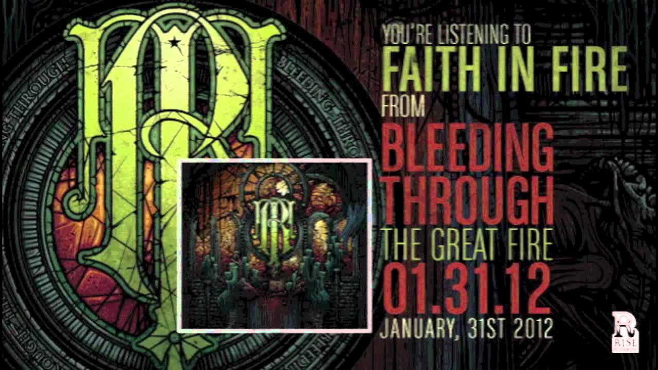 Bleeding Through — Faith In Fire
