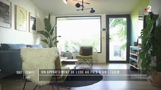 Un appartement de luxe au prix d'un studio - Tout compte fait
