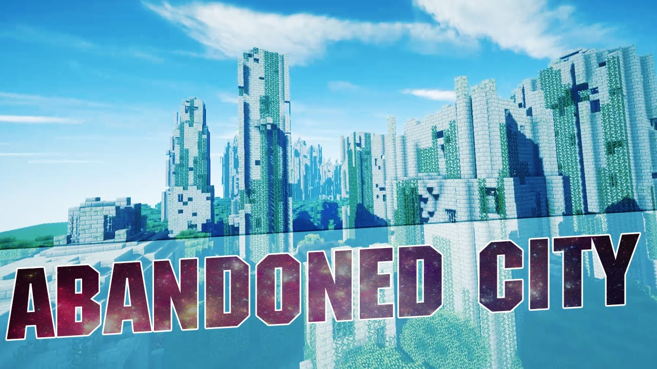 Minecraft abandoned city cinematics huge abandoned city 181 minecraft abandoned city cinematics huge abandoned city 181 map w download youtube gumiabroncs Image collections