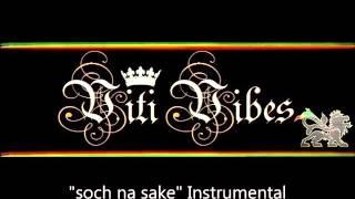 Viti Vibes Instrumental - Soch na sake (short reggae version)