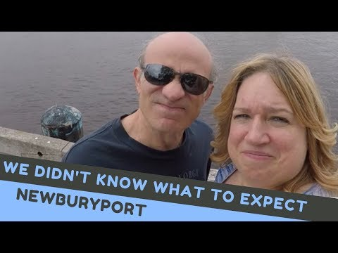 We didn't know what to expect:  Newburyport -  Full Time RV LIving