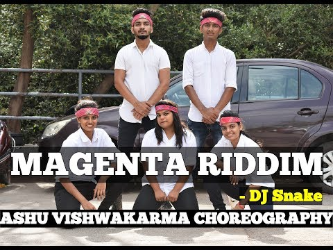 Magenta Riddim - DJ Snake \ Ashu Vishwakarma Choreography