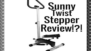 Sunny Health and Fitness Twist Stepper Review!  $55!
