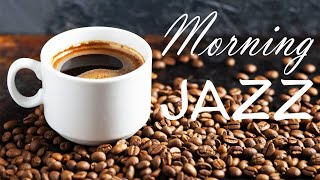 Good Morning JAZZ  - Relaxing Instrumental Bossa Nova JAZZ Playlist - Have a Nice Day!