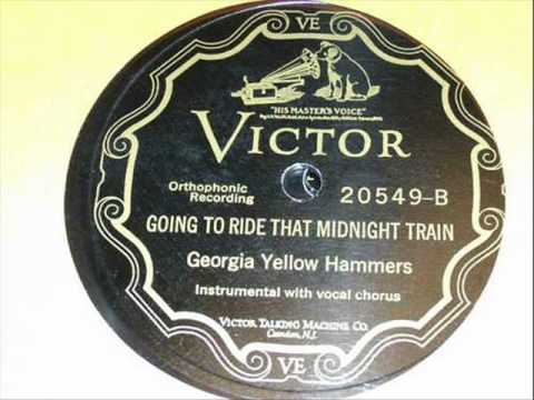 The Georgia Yellow Hammers-Going To Ride That Midnight Train