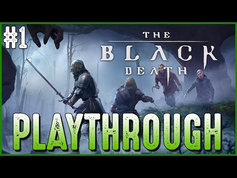 The Black Death - Early Access Playthrough #1
