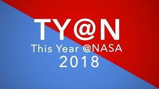 NASA Begins America's New Moon to Mars Exploration Approach in 2018 - The Year @NASA