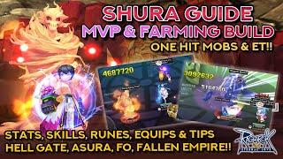 SHURA MVP & FARMING GUIDE!! Hell Gate, Fallen Empire, Asura, & Finger Offensive Build!