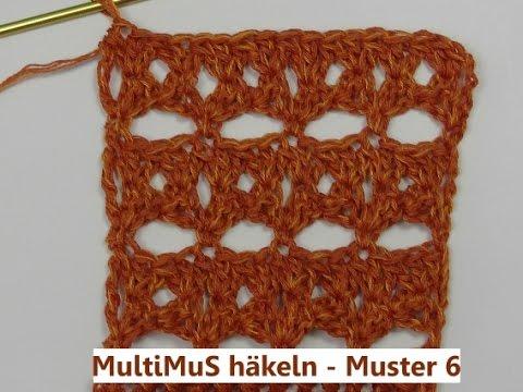 Multimus Häkeln Muster 6 Mit Veronika Hug Youtube