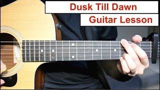 Video Dusk Till Dawn - Zayn ft Sia   Guitar Lesson (Tutorial) How to play Chords/Lead Guitar download MP3, 3GP, MP4, WEBM, AVI, FLV Juli 2018