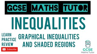 Graphical Inequalities & Shaded Regions | GCSE Maths Tutor