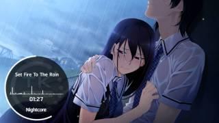 Nightcore - Set Fire To The Rain