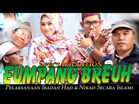 Eumpang Breuh 2015 - Pelaksanaan Ibadah Haji & Nikah Secara Islami