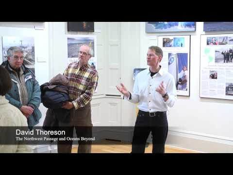 The Northwest Passage and Oceans Beyond - David Thoreson | January 23, 2014