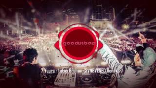 7 Years - Lukas Graham (SVNBVRNED Remix)
