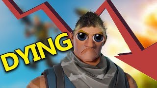 FORTNITE IS DYING