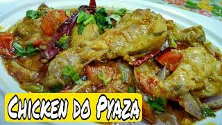 Chicken do Pyaza Recipe / traditional and Oriental taste,Very Easy and Delicious recipes *Zaika e