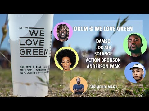 WE LOVE GREEN 2017 (Damso, Jok'Air, Solange, Anderson Paak...)