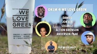 WE LOVE GREEN 2017 (Damso, Jok'Air, Solange, Anderson Paak...)