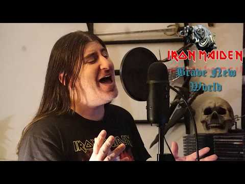 """Iron Maiden """" Brave New World """" ( vocal cover )"""