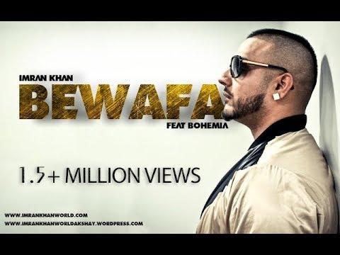 Imran Khan - Bewafa Feat Bohemia (Reloded)