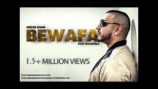 Imran khan - Bewafa feat Bohemia (Reloded)