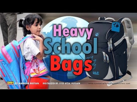 Heavy School Bags