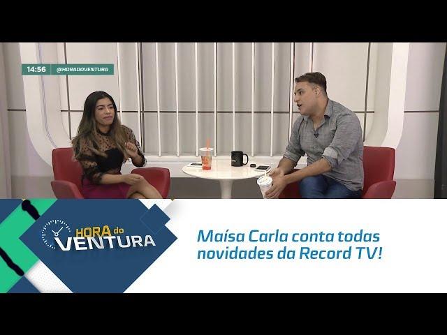 Maísa Carla conta todas novidades da Record TV! - Bloco 02