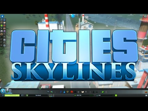 Cities: Skylines - Getting Started, Building Your City, How Things Work