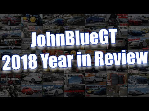JohnBlueGT 2018 Year in Review