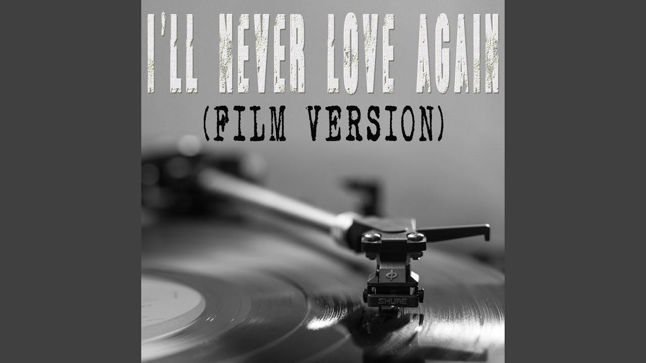 "Lady Gaga I Ll Never Love Again Extended Version: I'll Never Love Again (From ""A Star Is Born"") (Film"