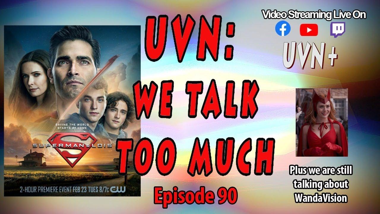 UVN: We Talk Too Much Episode 90