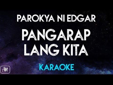Parokya ni Edgar - Pangarap lang kita (Karaoke/Instrumental)
