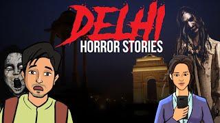 Delhi Real Horror Stories | दिल्ली की कहानियाँ | Khooni Monday 🔥🔥🔥