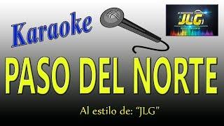 PASO DEL NORTE -Karaoke- Arreglo por JLG