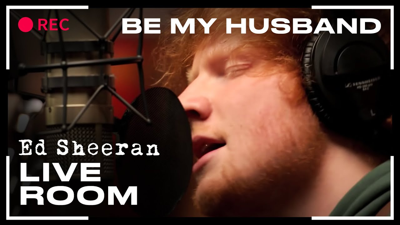 ed sheeran in the live room ed sheeran quot be my husband quot cover captured 24241