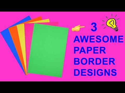 3 DIY Border Design for School Projects/How to decorate front page of file /Border Design on Paper
