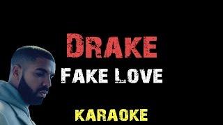 Drake - Fake Love [ Lyrics ] Karaoke Instrumental