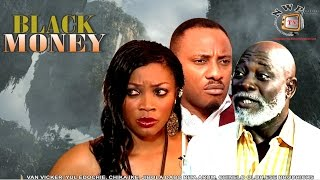 Black Money    - Nigerian Nollywood Movie