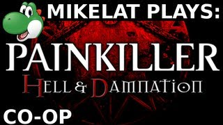 Let's Play Painkiller: Hell and Damnation - Part 1 [CO-OP & BLIND] 1080p