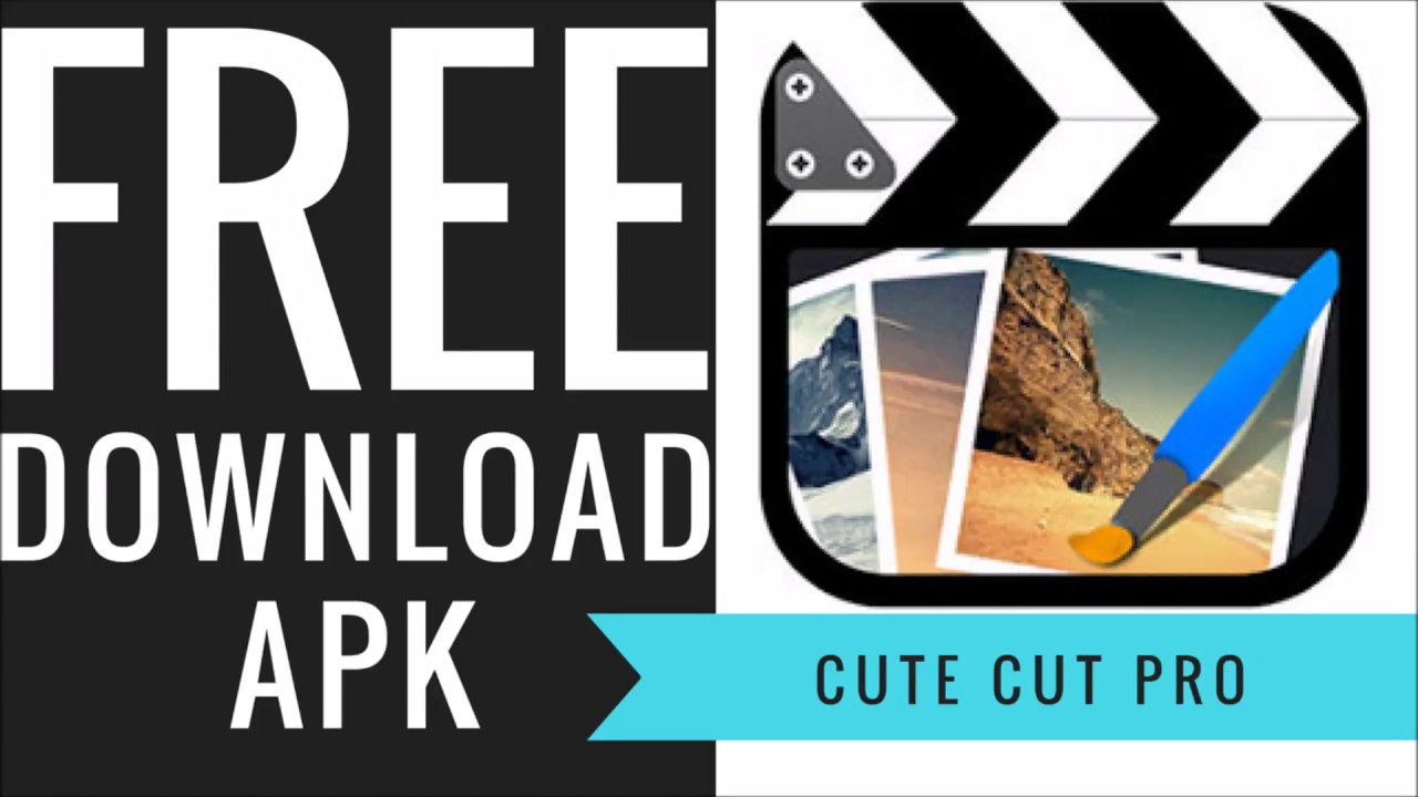 Cute Cut Pro APK Free download working in 2018!