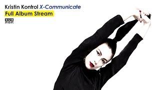 Kristin Kontrol - X-Communicate [FULL ALBUM STREAM]