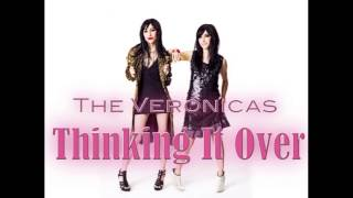The Veronicas - Thinking It Over